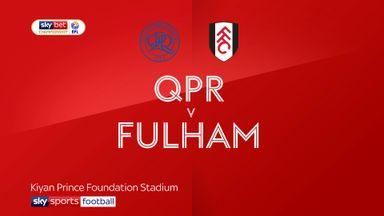 QPR 1-2 Fulham