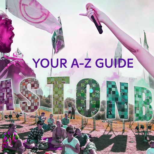 Your A-Z guide to Glastonbury