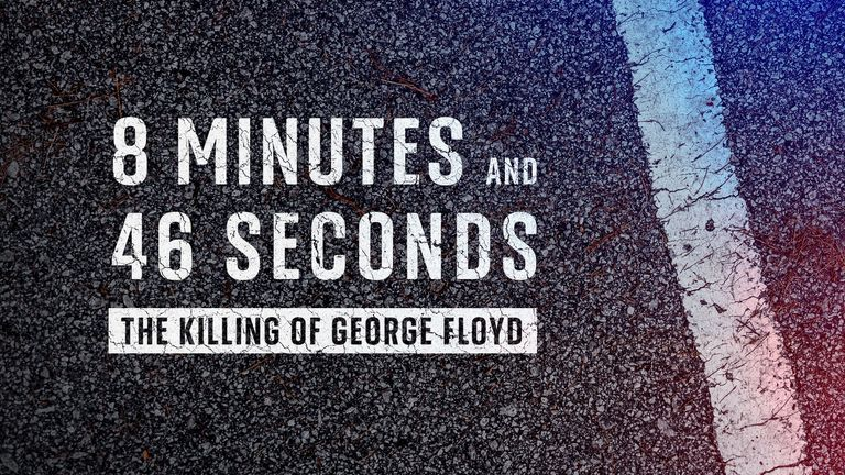 8 minutes and 46 seconds: The Killing of George Floyd looks at how a black man died during his arrest by a white police officer in Minneapolis and the impact on global race relations.