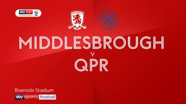 Middlesbrough 0-1 QPR