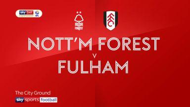 Nottingham Forest 0-1 Fulham