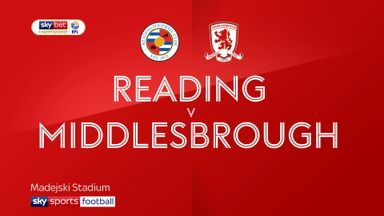 Reading 1-2 Middlesbrough