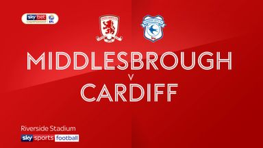 Middlesbrough 1-3 Cardiff