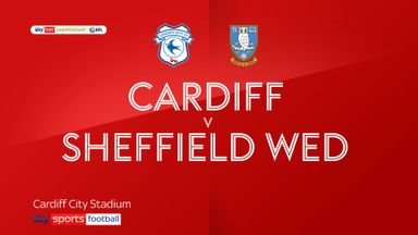 Cardiff 0-2 Sheffield Wednesday