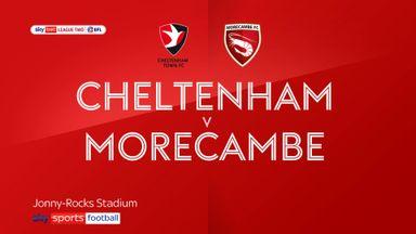Cheltenham 1-2 Morecambe