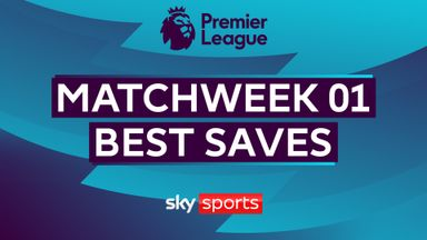 PL Best Saves: Matchweek 1