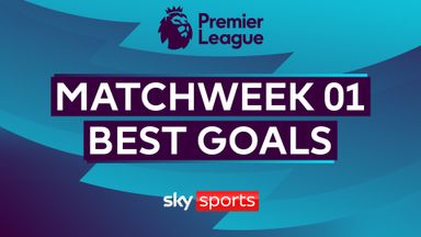 Best goals of Matchweek One
