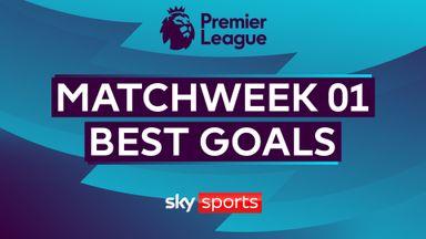 Best goals of Matchweek One