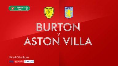Burton 1-3 Aston Villa