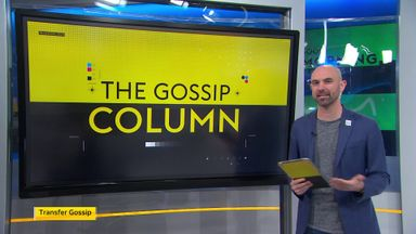 Good Morning Transfers: The Gossip Column