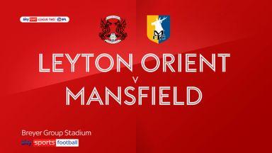 Leyton Orient 2-2 Mansfield