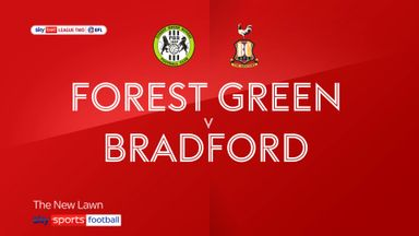 Forest Green 2-2 Bradford