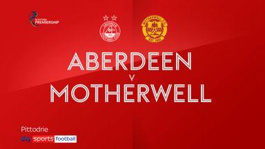 Aberdeen 0-3 Motherwell