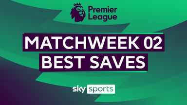 PL Best Saves: Matchweek 2