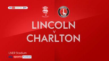 Lincoln 2-0 Charlton