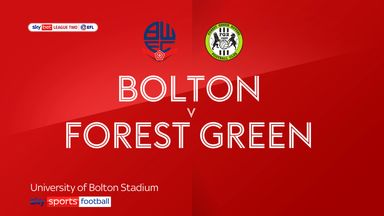 Bolton 0-1 Forest Green