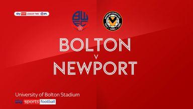 Bolton 0-2 Newport