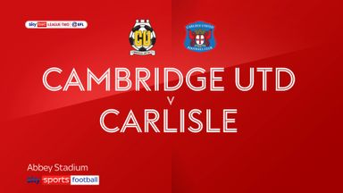 Cambridge 3-0 Carlisle