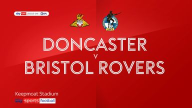 Doncaster 4-1 Bristol Rovers
