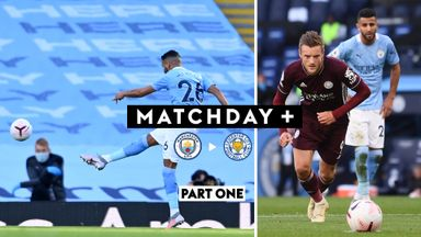 Matchday+ | Part One | Man City vs Leicester