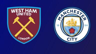 West Ham v Man City