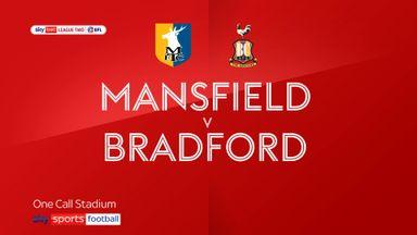 Mansfield 1-3 Bradford