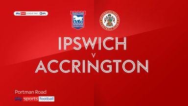 Ipswich 2-0 Accrington