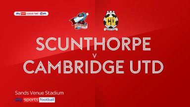 Scunthorpe 0-5 Cambridge