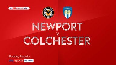 Newport 2-1 Colchester