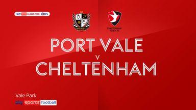 Port Vale 2-1 Cheltenham