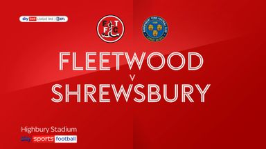 Fleetwood 1-0 Shrewsbury