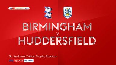 Birmingham 2-1 Huddersfield