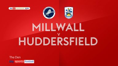 Millwall 0-3 Huddersfield
