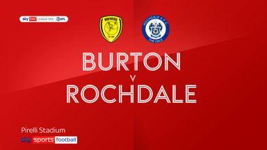 Burton 0-1 Rochdale