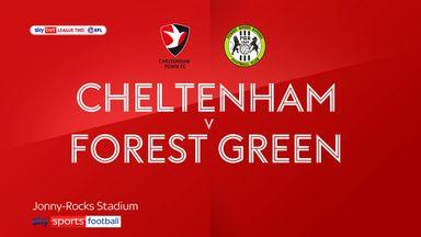 Cheltenham 2-1 Forest Green