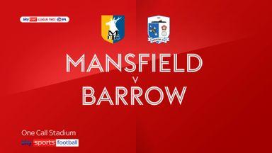Mansfield 2-4 Barrow