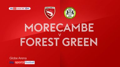 Morecambe 1-2 Forest Green