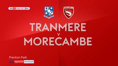 Tranmere 1-0 Morecambe