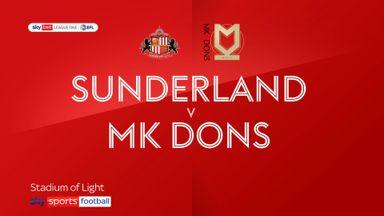 Sunderland 1-2 MK Dons