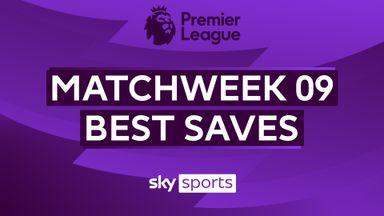 PL Best Saves: Matchweek 9