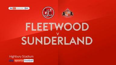 Fleetwood 1-1 Sunderland