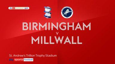 Birmingham 0-0 Millwall