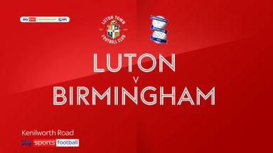 Luton 1-1 Birmingham