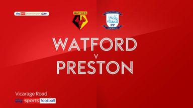Watford 4-1 Preston