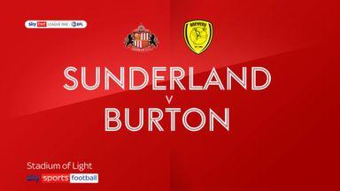 Sunderland 1-1 Burton