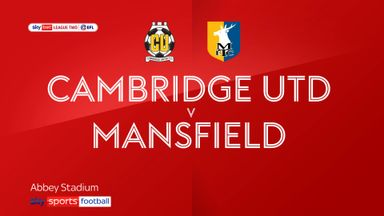 Cambridge 0-1 Mansfield