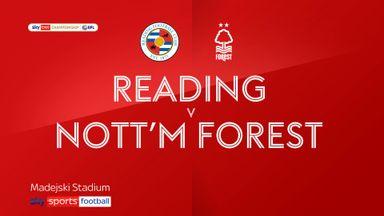 Reading 2-0 Nott'm Forest