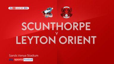 Scunthorpe 2-0 Leyton Orient