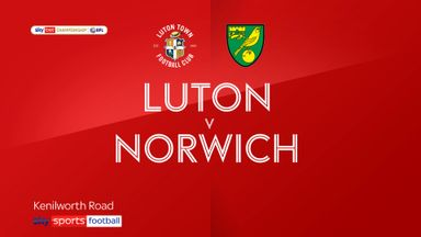 Luton 3-1 Norwich City