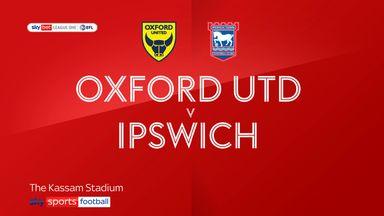 Oxford 0-0 Ipswich